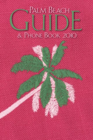 Palm Beach Guide and Phone Book 2010