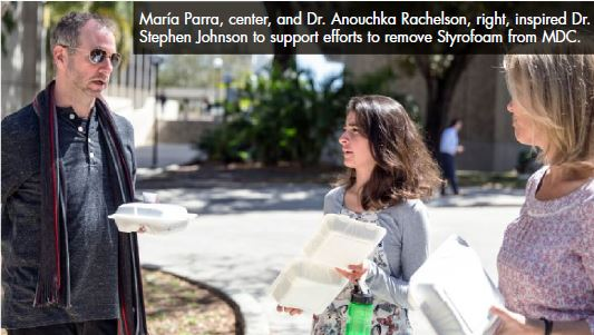 María Parra, center, and Dr. Anouchka Rachelson, right, inspired Dr. Stephen Johnson to support efforts to remove Styrofoam from MDC.