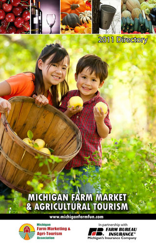 2011 Michigan Farm Market and Agritourism Association Directory