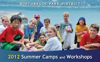 Northbrook Park District 2012 Summer Camps and Workshops