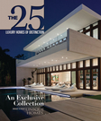 The 25 Luxury Homes of Distinction Vo.1 Iss.1