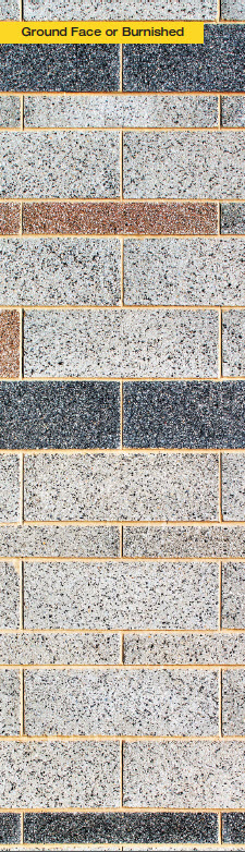 Ground Face/Burnished accepts pigment. Aggregate does not, allowing it to be a focal point, a design element in a burnished unit. Aggregate is selected for color, size & shape.