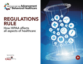 REGULATIONS RULE How HIPAA affects all aspects of healthcare