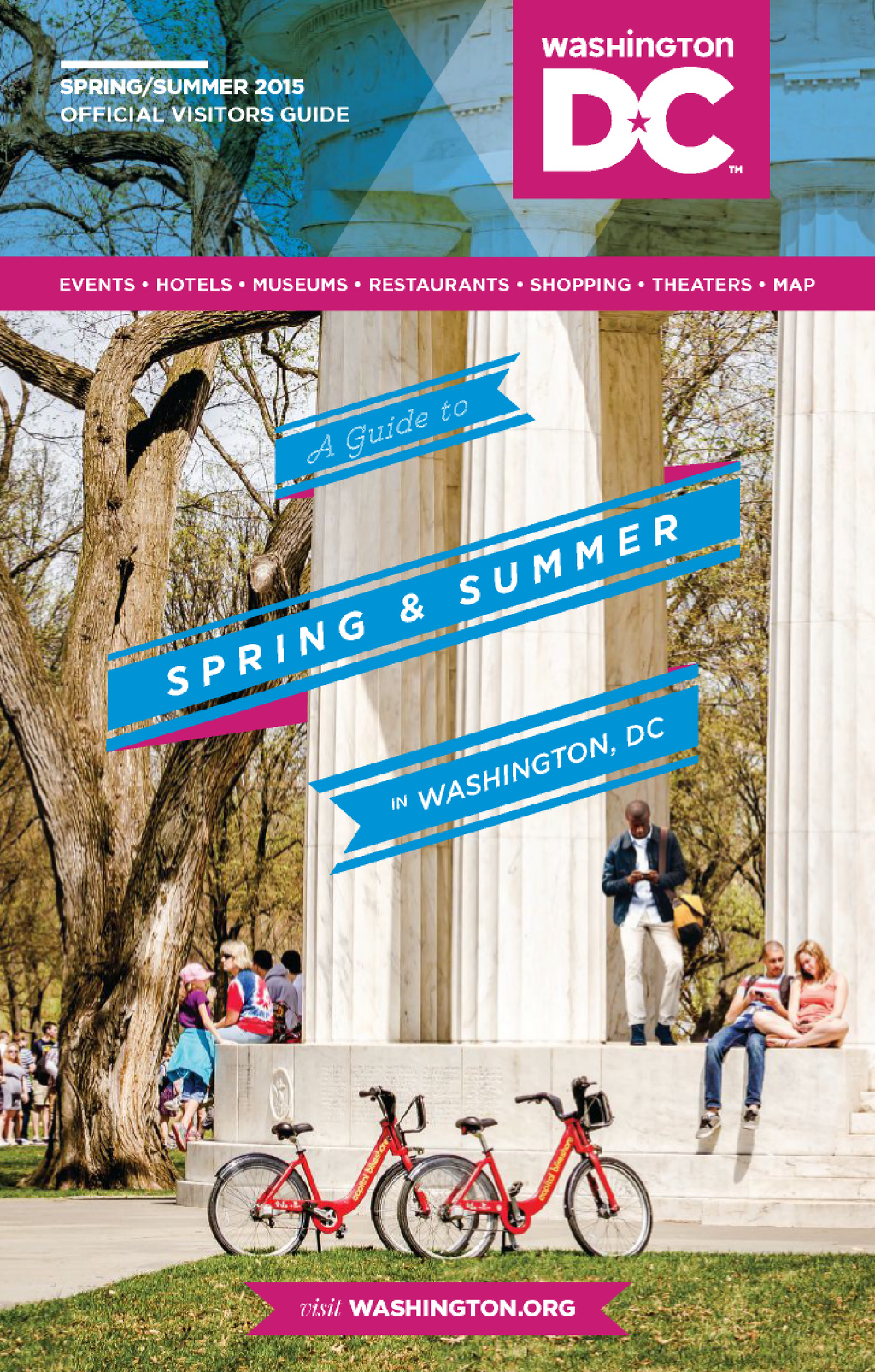 Washington DC Official Visitors Guide Spring/Summer