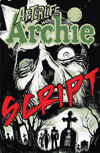Afterlife With Archie #1: Script
