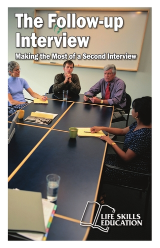 The Follow Up Interview Making the Most of Your Second Interview