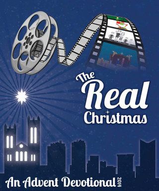 The Real Christmas: An Advent Devotional 2014