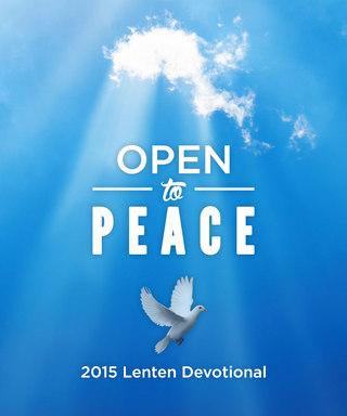 Open to Peace: 2015 Lenten Devotional