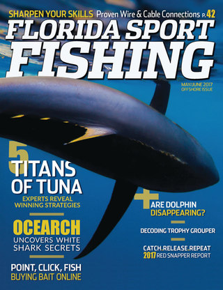 Florida Sport Fishing May/June 2017 Volume 16 Issue 3