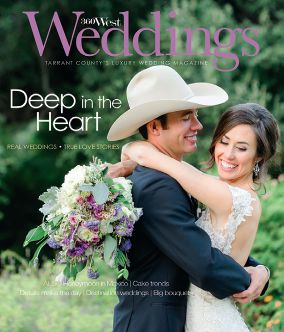 ON THE COVER Laura Fanta and Gage Moorhouse embrace on their wedding day at the Fort Worth Botanic Garden. Read their story on Page 56.