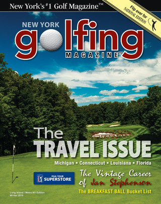 Golfing Magazine Long Island Holiday 15/ Winter 16 Issue
