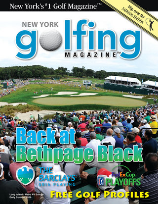 Golfing Magazine Long Island Early Summer 2016 Issue