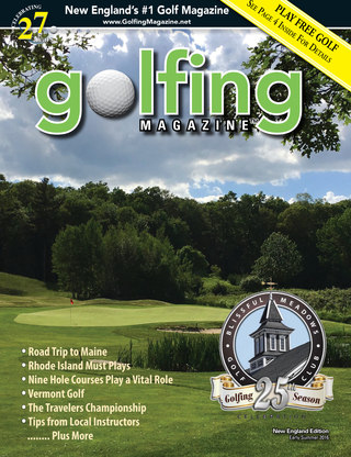 Golfing Magazine New England Early Summer 2016