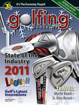 Golfing Magazine Holiday 2010 / Winter 2011 issue