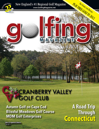 Golfing Magazine New England Fall 2011 Issue