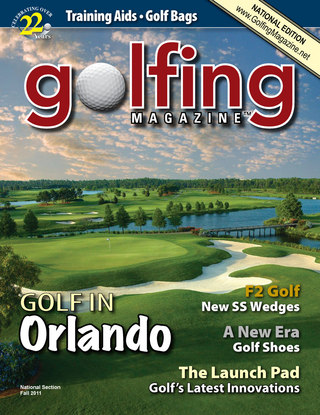 Golfing Magazine National Fall 2011 Issue