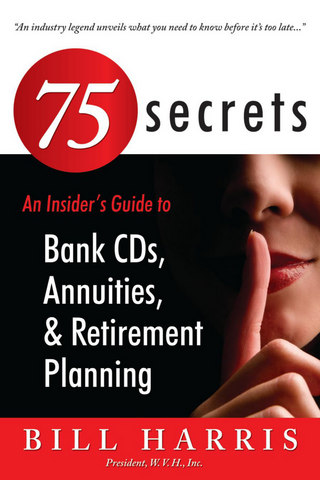 An Insider's Guide to: Bank CDs, Annuities, and Retirement Planning Book 53