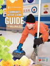 2012 Fall 2013 Winter City of Prince George Community Active Living Guide
