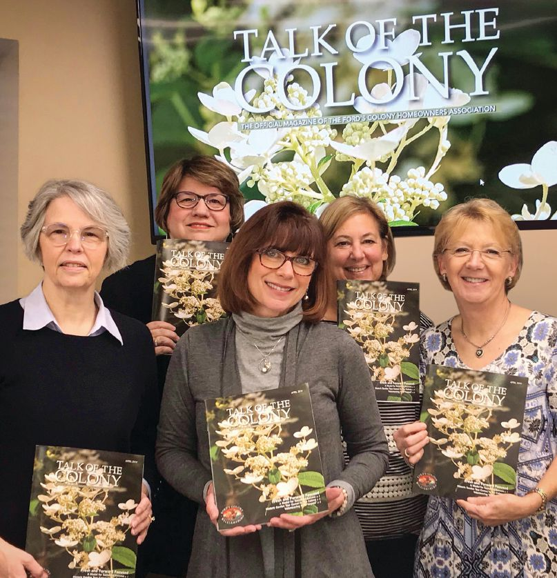 TALKING COMMUNICATIONS. Terry Weisz, center, and Ford's Colony Homeowners Association Communications Committee volunteers (from left) Gwen Schatzman, Carmen Hegge-Kleiser, Pat Wesolowski, and Lin Rosania show off the recently redesigned Talk of the Colony magazine.