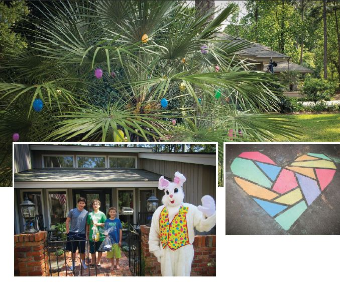 RECREATION AND RECOGNITION. In addition to the Easter celebrations at Hilton Head Plantation (opposite page, top and left inset), neighbors made drawings and wrote supportive messages with chalk.