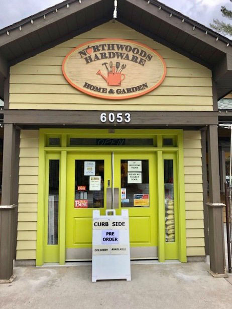 Northwoods Hardware, Home & Garden in Glen Arbor, Mich., has gone to pre-orders and curbside service.